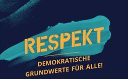 RESPEKT: Demokratische Grundwerte für alle!