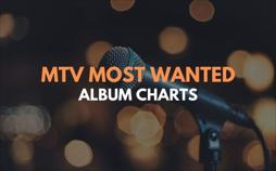 MTV Most Wanted - Album Charts