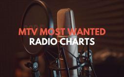 MTV Most Wanted - Radio Charts