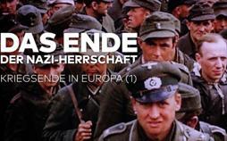 Das Ende der Nazi-Herrschaft