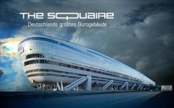 The Squaire – Deutschlands größtes Bürogebäude
