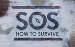 SOS: Anleitung zum Überleben