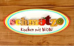 Schmatzo - Kochen mit WOW