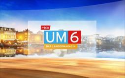 rbb UM6 - Das Ländermagazin