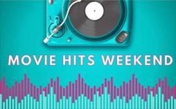 Movie Hits Weekend