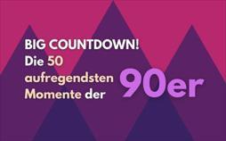 Big Countdown! Die 50 aufregendsten Momente der 90er | TV-Programm von ProSieben