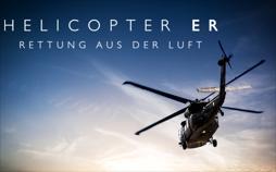 Helicopter ER – Rettung aus der Luft