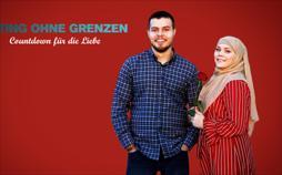 Dating ohne Grenzen: Countdown für die Liebe
