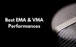 Best EMA & VMA Performances
