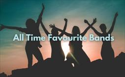 All Time Favourite Bands Main