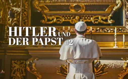 Hitler und der Papst   Adolf Hitler fühlte sich von der Macht des Oberhau...
