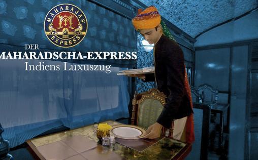 Der Maharadscha-Express   Indiens Luxuszug