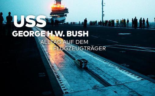 USS George H. W. Bush   Flugzeugträger im Einsatz