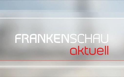 Frankenschau aktuell   Die Frankenschau aktuell informiert Sie werktäglic...