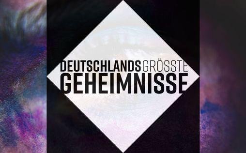 Deutschlands größte Geheimnisse | TV-Programm von Kabel 1